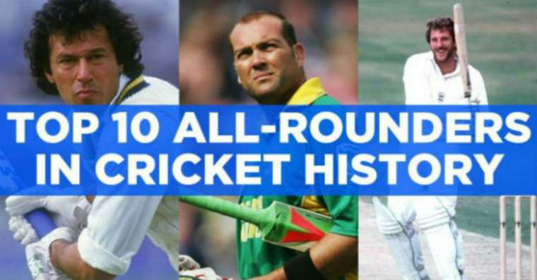 Top 10 Greatest All Rounders in Cricket