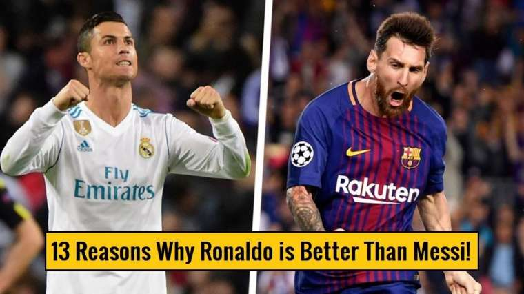 13 Reasons Why Cristiano Ronaldo is Better Than Lionel Messi!