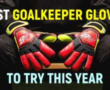 Top 10 Best Goalkeeper Gloves To Try This Year