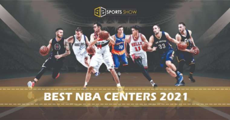 Top 10 Best NBA Centers In The World Right Now