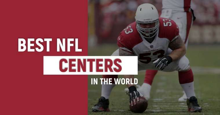 Top 10 Best NFL Centers In The World Right Now