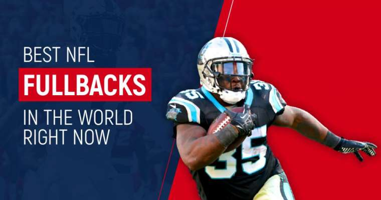 Top 10 Best NFL Fullbacks In The World Right Now