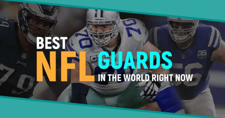 Top 10 Best NFL Guards In The World Right Now