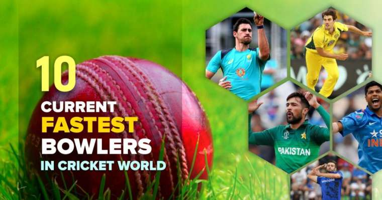 Top 10 Current Fastest Bowlers in Cricket World [2021 Updated]