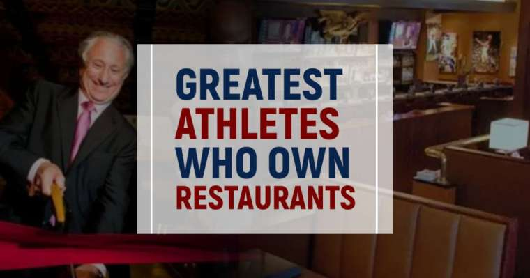 Top 10 Greatest Athletes Who Own Restaurants | Athlete-Owned Restaurants