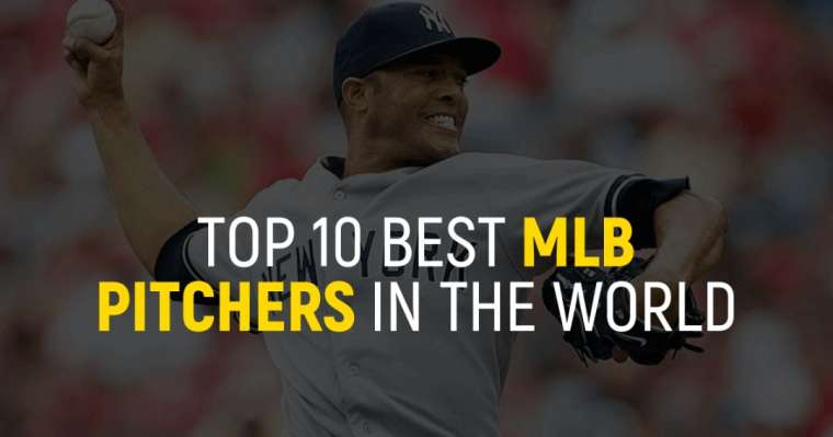 Top 10 Best MLB Pitchers In The World Right Now
