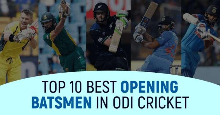 Top 10 Best Opening Batsmen in ODI Cricket Right Now