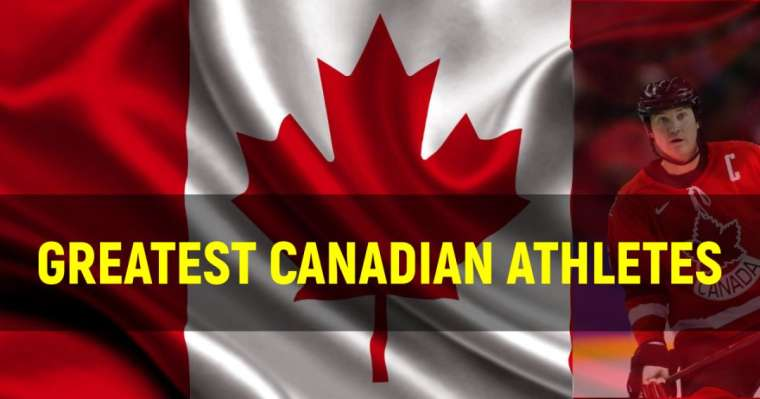 Top 10 Greatest Canadian Athletes Of All Time