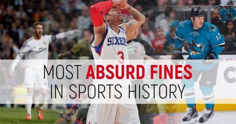 Top 10 Most Absurd Fines In Sports History