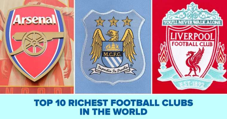 Top 10 Richest Football Clubs In The World 2021