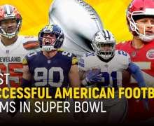 Top 10 Most Successful American Football Teams In Super Bowl