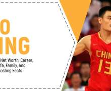 Yao Ming Biography, Net Worth, Salary, Career, Height, Family, Personal Life, And Other Interesting Facts
