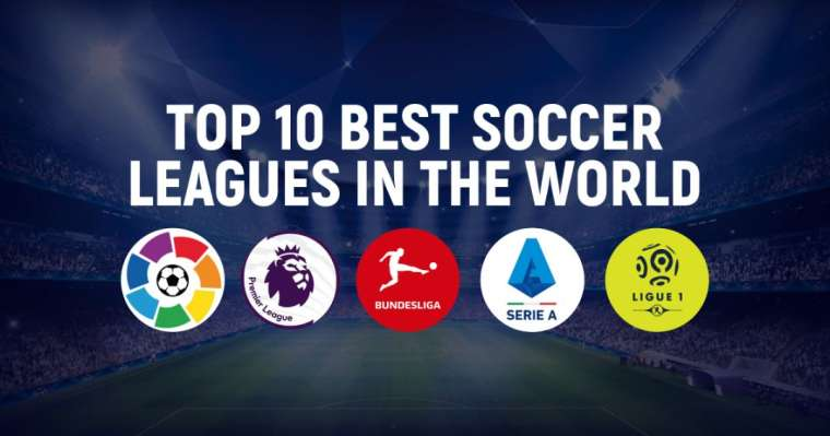 Top 10 Best Football Leagues In The World Right Now