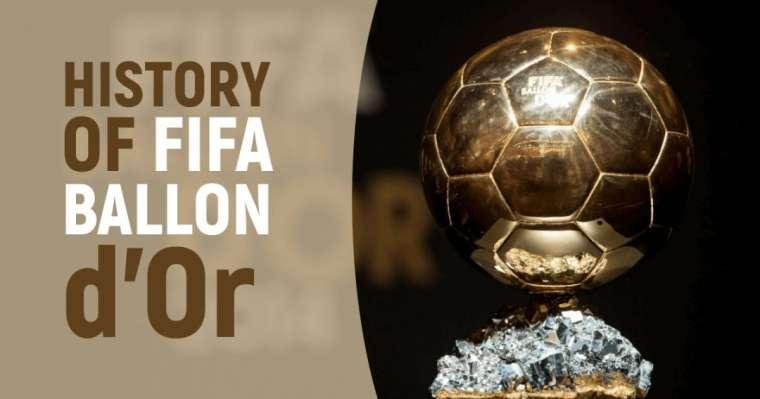 A Brief History of FIFA Ballon d'Or