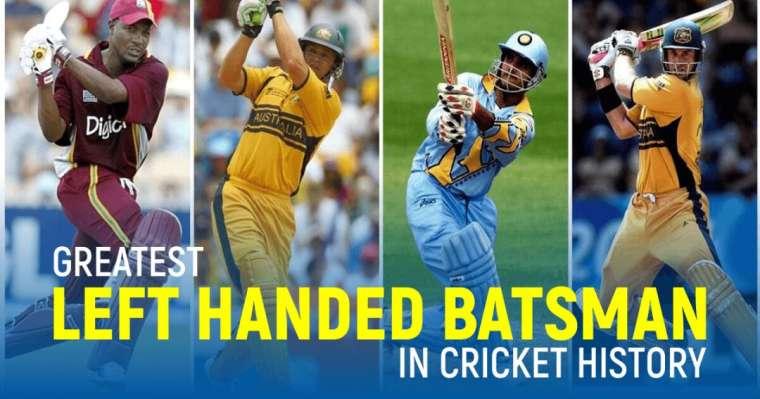 Top 10 Greatest Left-Handed Batsmen In Cricket History