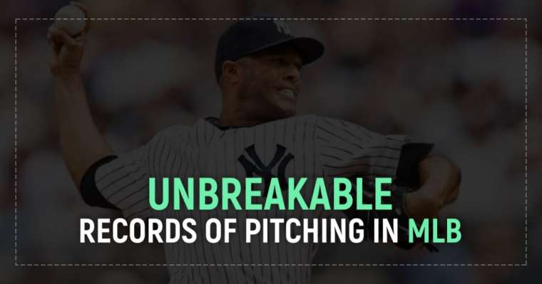 Unbreakable Records of Pitching in Major League Baseball