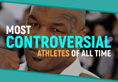 Top 10 Most Controversial Athletes Of All Time