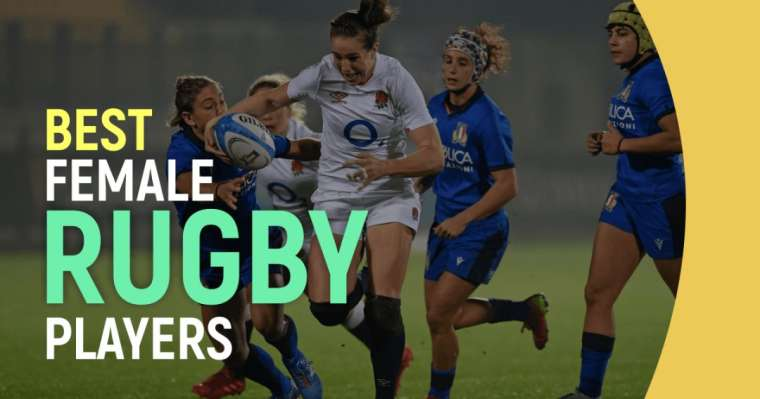 Top 10 Best Female Rugby Players In The World