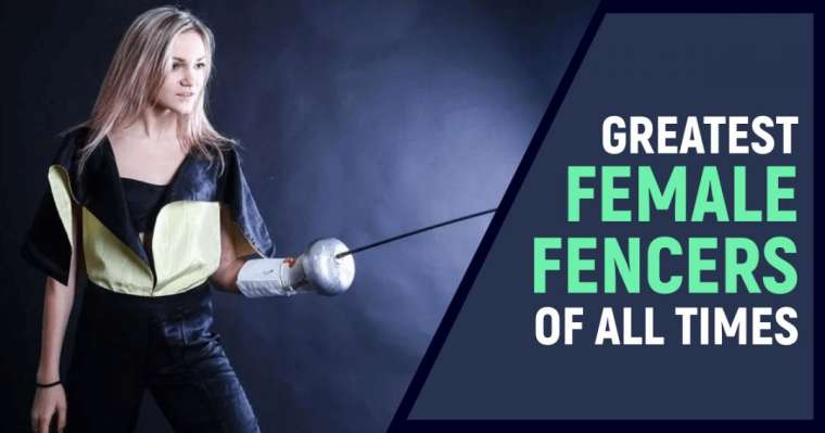Top 10 Greatest Female Fencers Of All Times | FIE Ranking