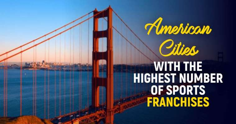 Top 10 American Cities with the Highest Number of Sports Franchises