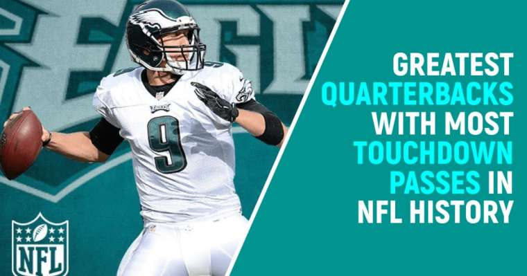 Top 10 Greatest Quarterbacks With Most Touchdown Passes In NFL History
