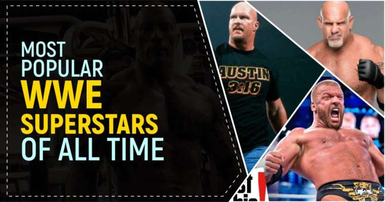 Top 10 Most Popular WWE Superstars of All Time