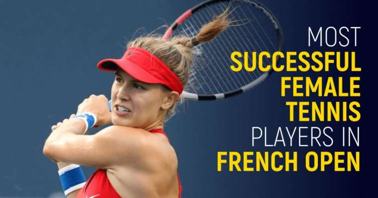 Top 10 Most Successful Female Tennis Players In French Open