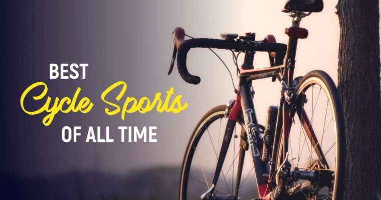 Top 10 Best Cycle Sports of All Time