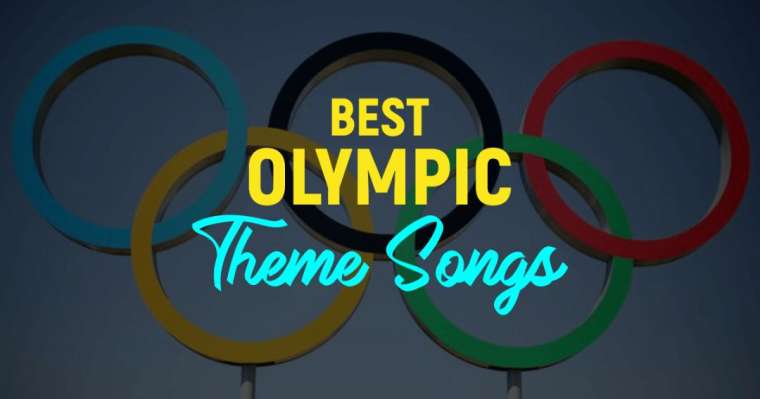 Top 10 Best Olympic Theme Songs of All Time