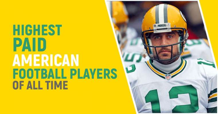 Top 10 Highest Paid American Football Players of All Time