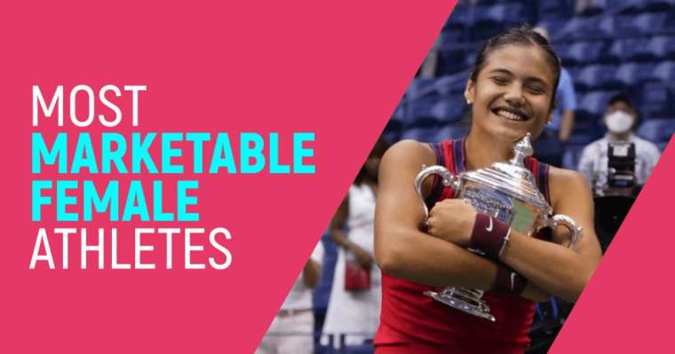 Top 10 Most Marketable Female Athletes in 2021