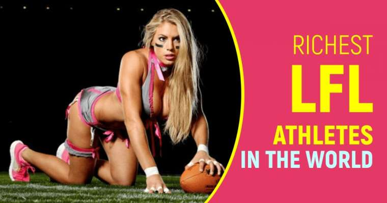 Top 10 Richest LFL Athletes In The World