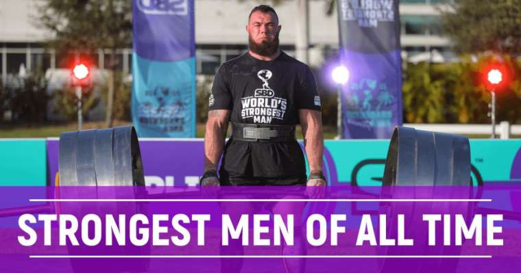 Top 10 Strongest Men Of All Time