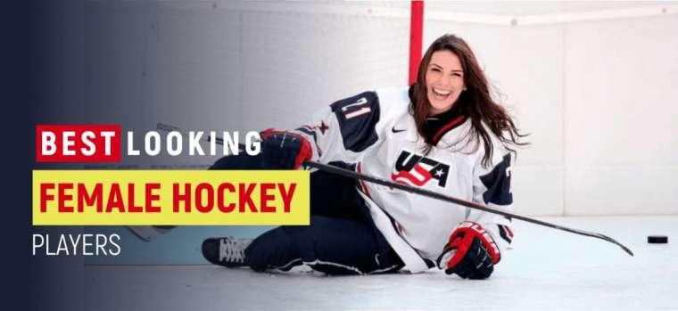 Top 10 Best Looking Female Hockey Players In 2021