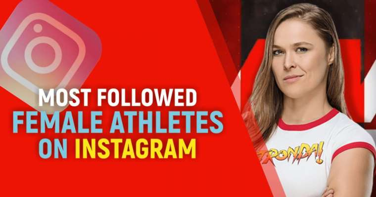 Top 10 Most Followed Female Athletes On Instagram In 2021