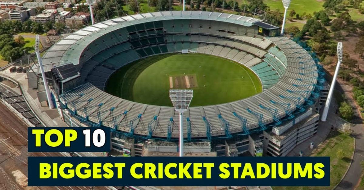 Top 10 Cricket Stadiums | Biggest Cricket Ground